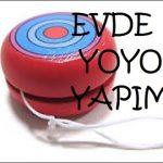 Evde Yoyo Yapımı Anlatımı